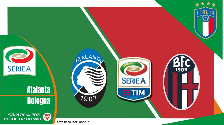 Prediksi Liga Italia: Atalanta vs Bologna - 26 April 2021