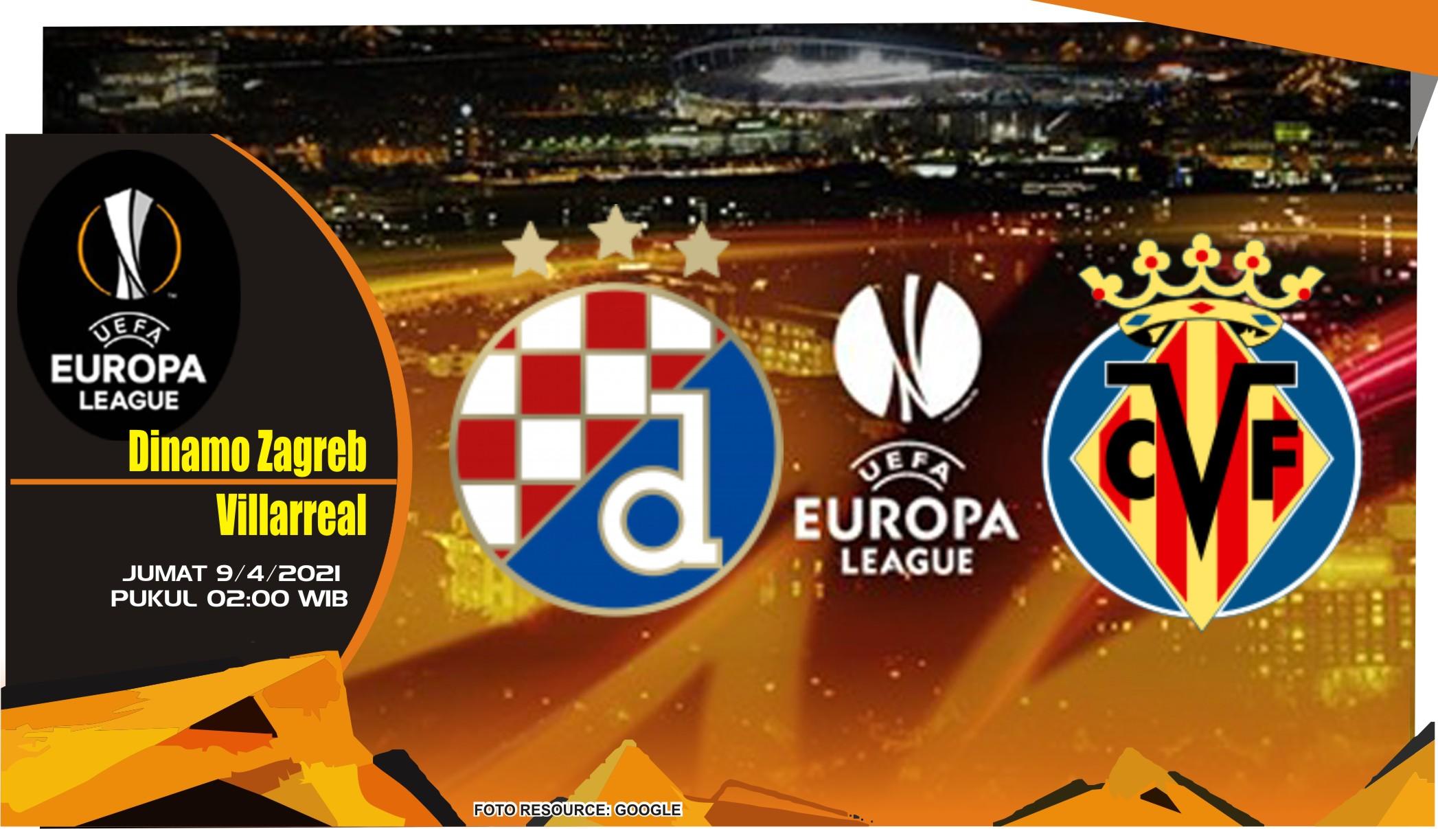 Prediksi Liga Europa: Dinamo Zagreb vs Villarreal - 9 April 2021