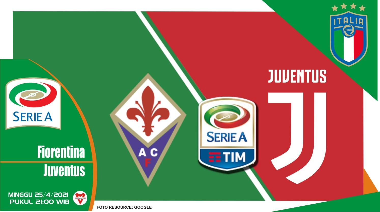 Prediksi Liga Italia: Fiorentina vs Juventus - 25 April 2021