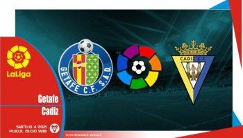 Prediksi Liga Spanyol: Getafe vs Cadiz - 10 April 2021
