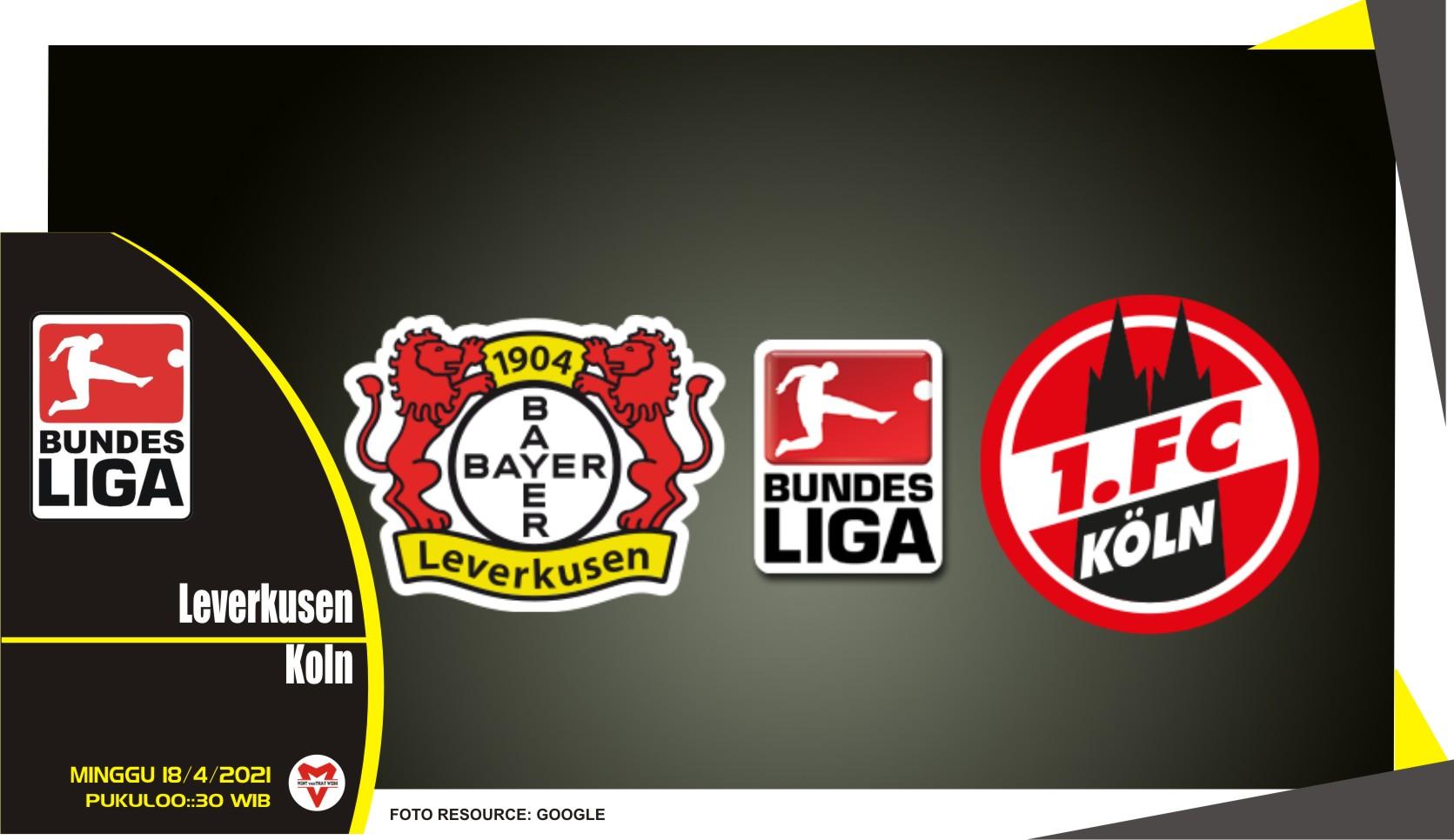 Prediksi Liga Jerman: Leverkusen vs FC Koln - 18 April 2021