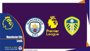 Prediksi Liga Inggris Manchester City vs Leeds United - 10 April 2021