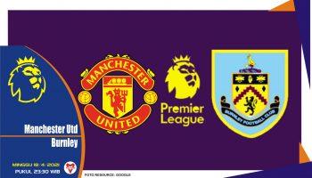 Prediksi Liga Spanyol: Manchester United vs Burnley - 18 April 2021