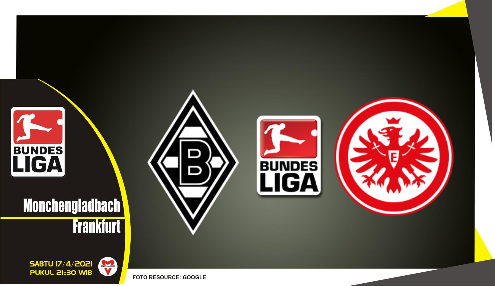 Prediksi Liga Jerman: Monchengladbach vs Eintracht Frankfurt - 17 April 2021