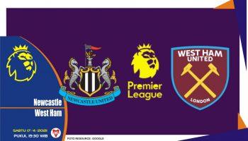Prediksi Liga Inggris: Newcastle United vs West Ham - 17 April 2021