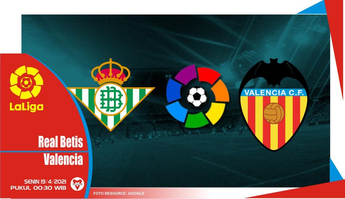 Prediksi Liga Spanyol: Real Betis vs Valencia - 19 April 2021