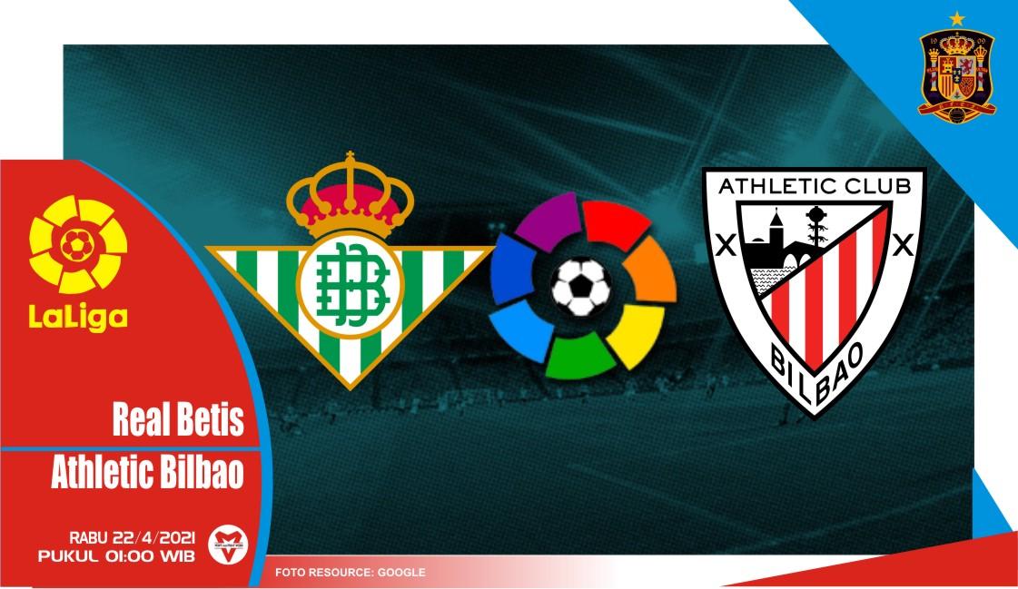Prediksi Liga Spanyol: Real Betis vs Athletic Bilbao - 22 April 2021