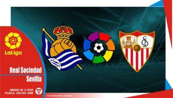 Prediksi Liga Spanyol: Real Sociedad vs Sevilla - 18 April 2021