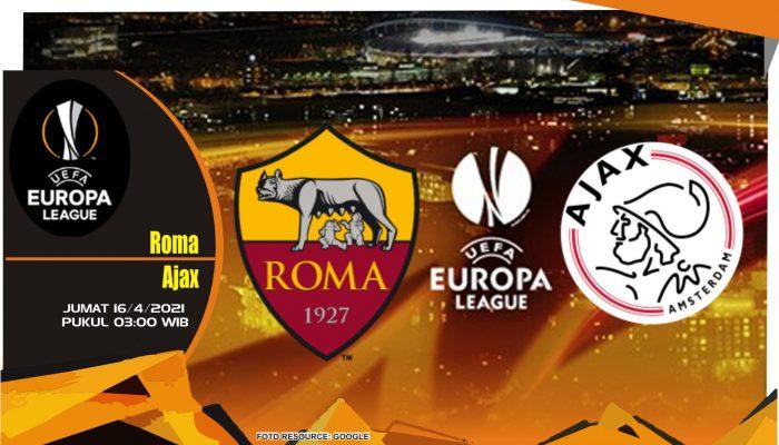 Prediksi Pertandingan Roma vs Ajax - 16 April 2021