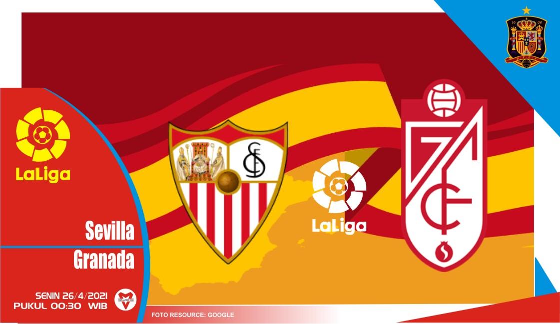 Prediksi Liga Spanyol: Sevilla vs Granada - 26 April 2021