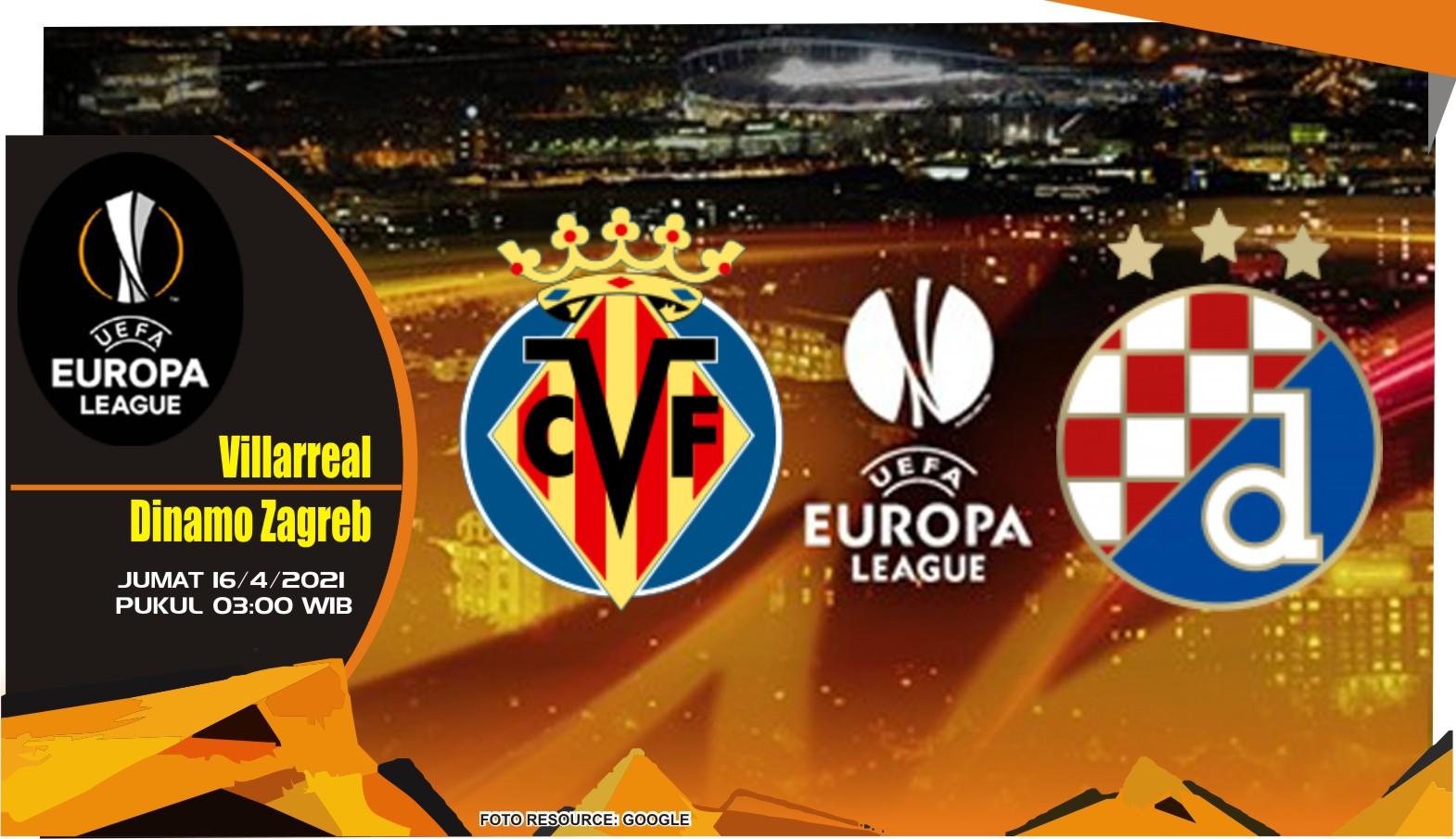 Prediksi Pertandingan Villarreal vs Dinamo Zagreb - 16 April 2021