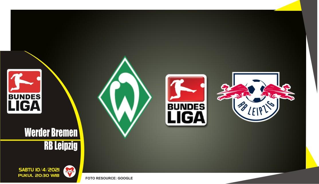 Prediksi Liga Jerman: Werder Bremen vs RB Leipzig - 10 April 2021