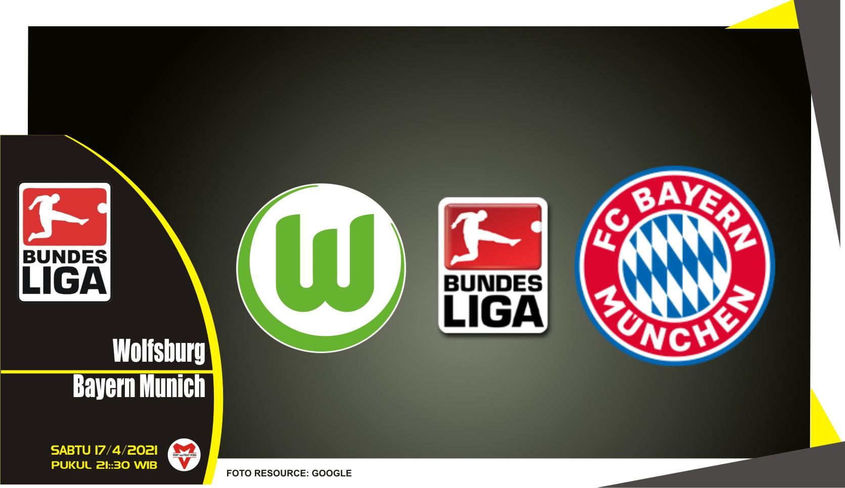 Prediksi Liga Jerman: Wolfsburg vs Bayern Munich - 17 April 2021