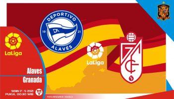 Alaves vs Granada, Prediksi Liga Spanyol 17 Mei 2021