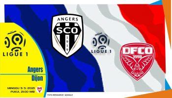 Prediksi Liga Prancis: Angers vs Dijon - 9 Mei 2021
