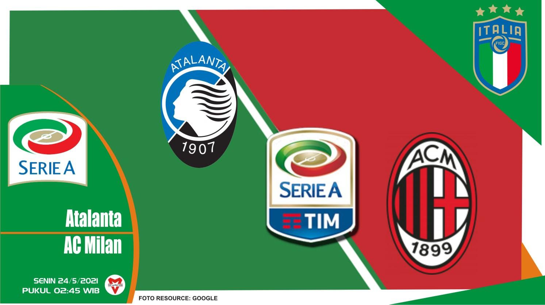 Atalanta vs AC Milan, Prediksi Pertandingan Liga Italia 23 Mei 2021