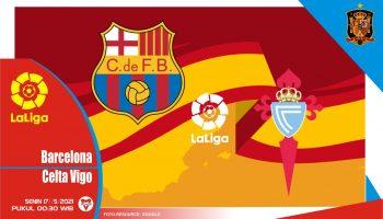Barcelona vs Celta Vigo, Prediksi Liga Spanyol 17 Mei 2021