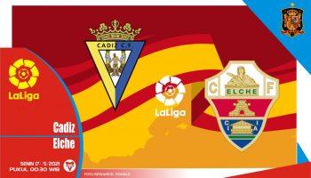 Cadiz vs Elche, Prediksi Liga Spanyol 17 Mei 2021