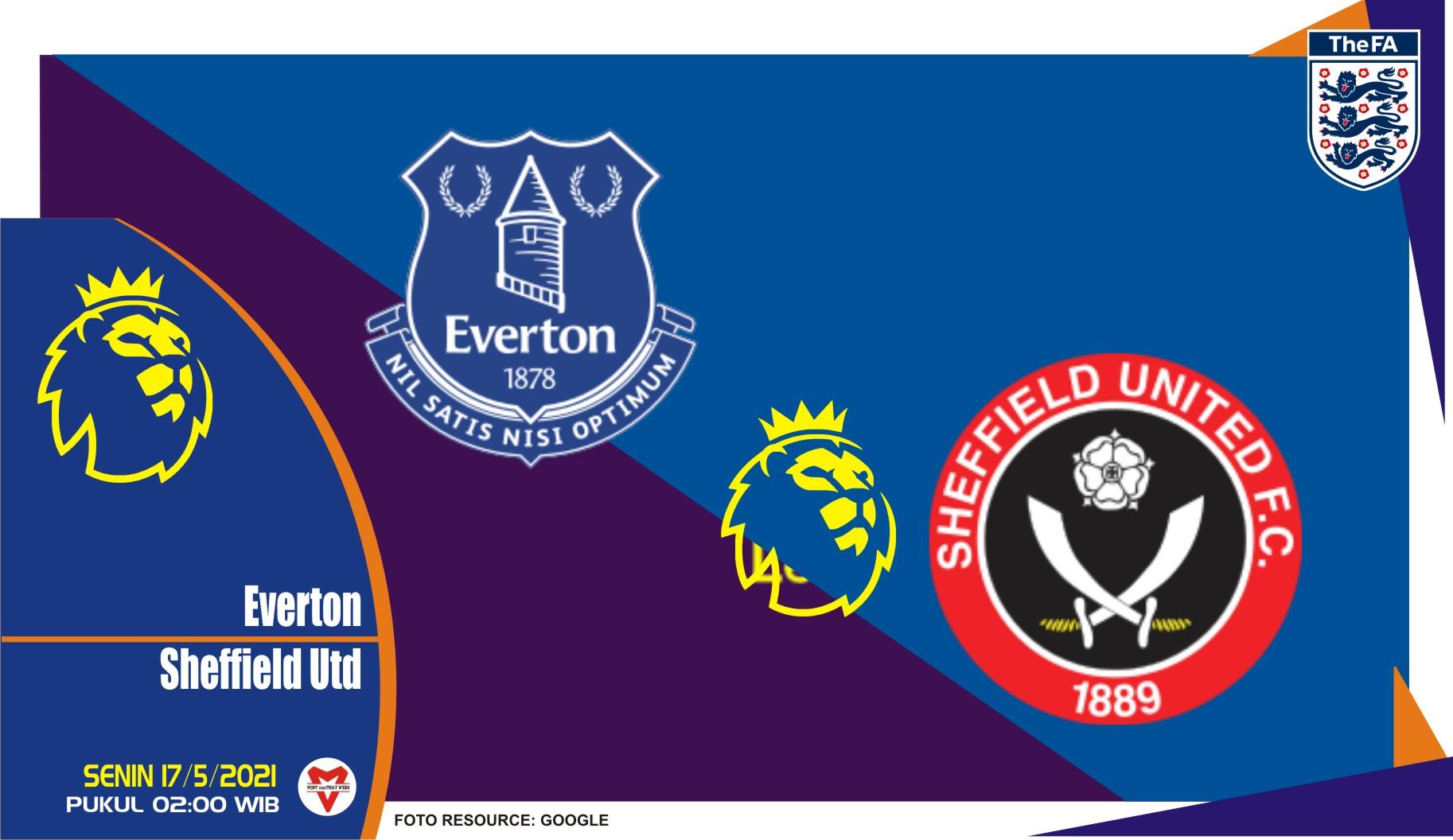 Prediksi Liga Inggris: Everton vs Sheffield United - 17 Mei 2021