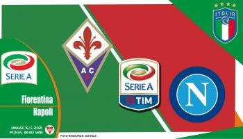 Prediksi Liga Italia Fiorentina vs Napoli - 16 Mei 2021