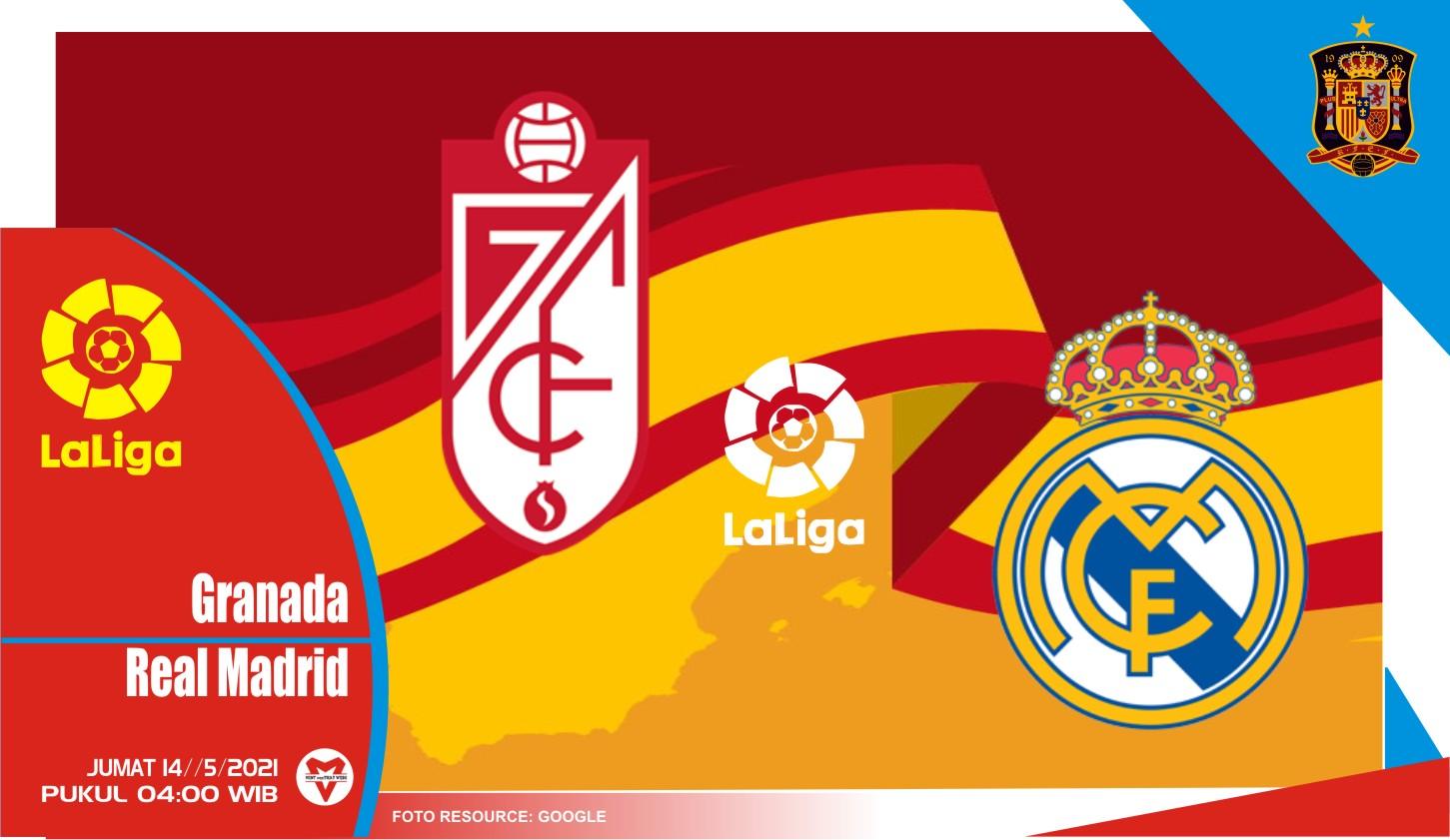Prediksi Liga Spanyol: Granada vs Real Madrid - 14 Mei 2021