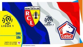 Prediksi Liga Prancis: Lens vs Lille - 8 Mei 2021