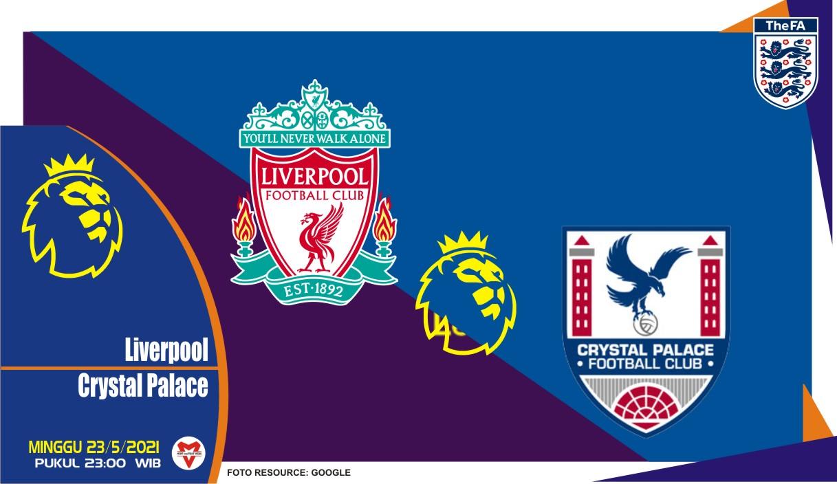 Liverpool vs Crystal Palace, Prediksi Liga Inggris 23 Mei 2021