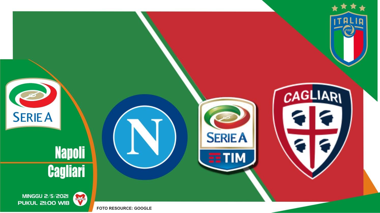 Prediksi Liga Italia: Napoli vs Cagliari - 2 Mei 2021