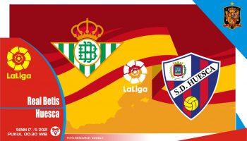 Real Betis vs Huesca, Prediksi Pertadingan 17 Mei 2021
