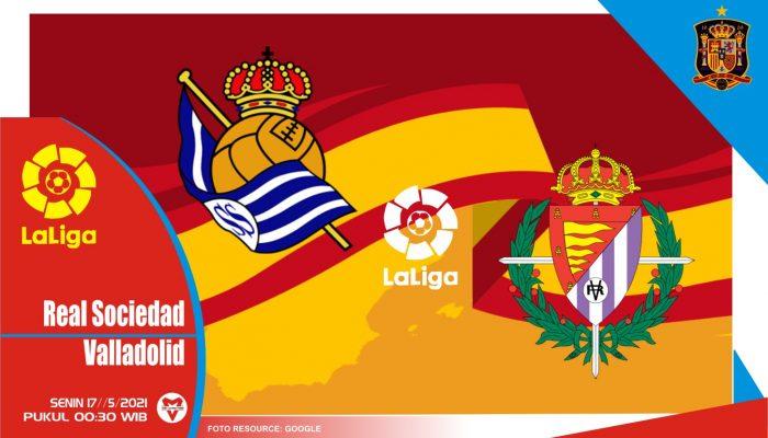 Sociedad vs Real Valladolid, Prediksi Pertadingan 17 Mei 2021