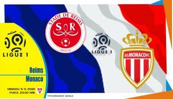 Prediksi Liga Prancis: Reims vs Monaco - 9 Mei 2021