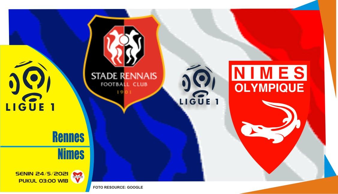 Rennes vs Nimes, Prediksi Pertandingan Liga Prancis 24 Mei 2021