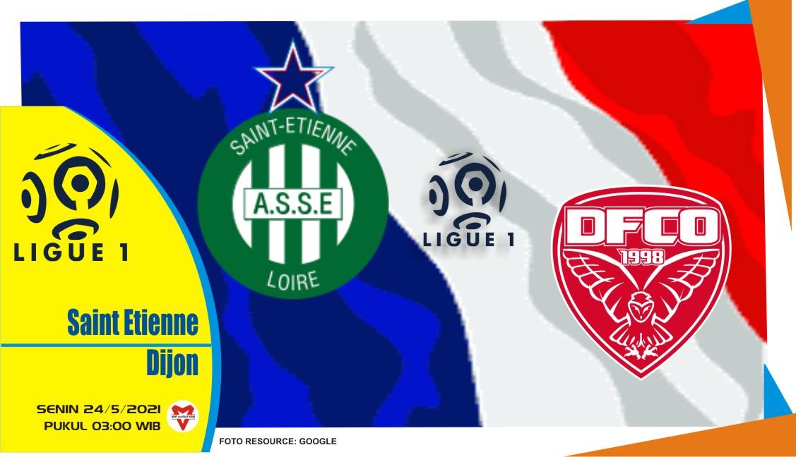 Saint-Etienne vs Dijon, Prediksi Pertandingan Liga Prancis 24 Mei 2021