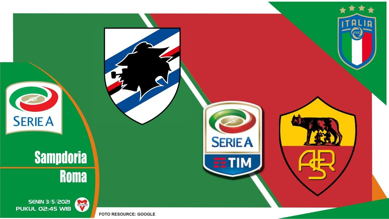 Prediksi Liga Italia: Sampdoria vs Roma - 3 Mei 2021