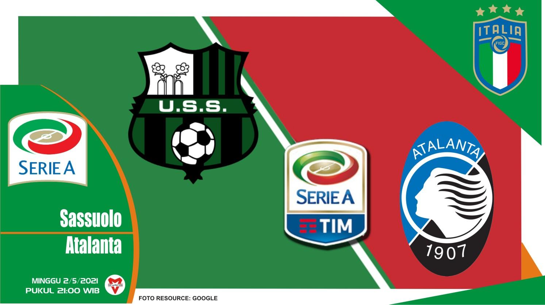 Prediksi Liga Italia: Sassuolo vs Atalanta - 2 Mei 2021