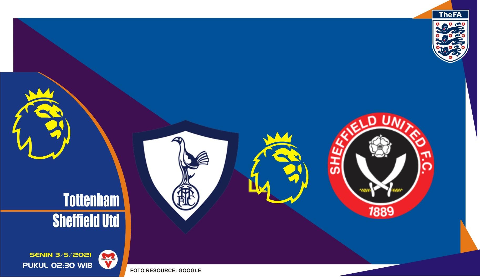 Prediksi Liga Inggris: Tottenham vs Sheffield United - 3 Mei 2021