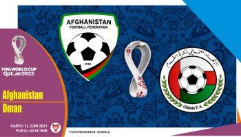 Prediksi Afghanistan vs Oman, Laga Kualifikasi Piala Dunia 12 Juni 2021