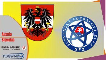 Prediksi Austria vs Slovakia, Laga Persahabatan 6 Juni 2021