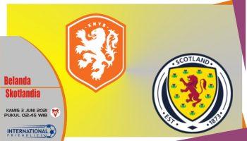 Belanda vs Skotlandia, Prediksi Laga Persahabatan 3 Juni 2021