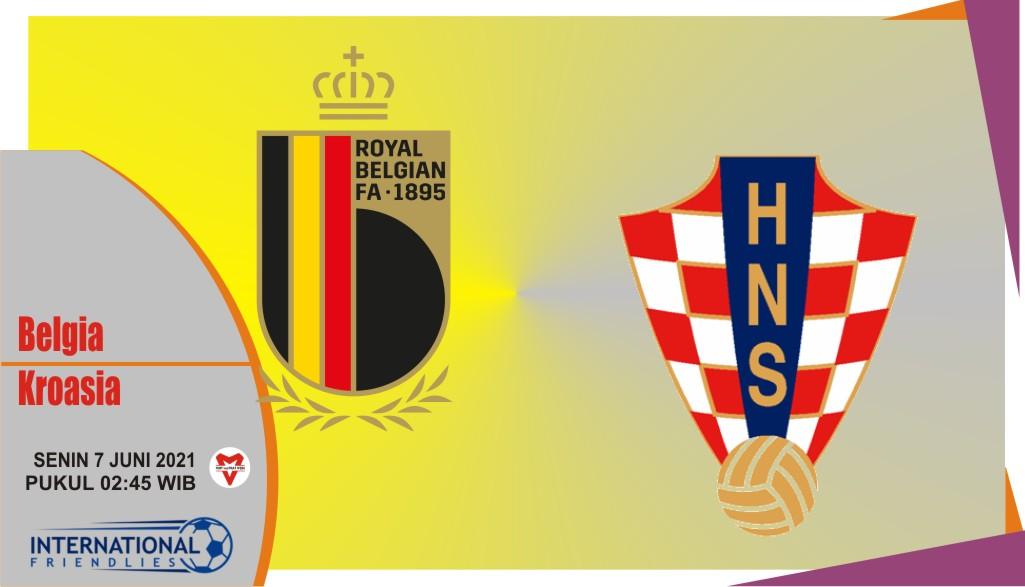 Prediksi Belgia vs Kroasia, Laga Persahabatan 7 Juni 2021