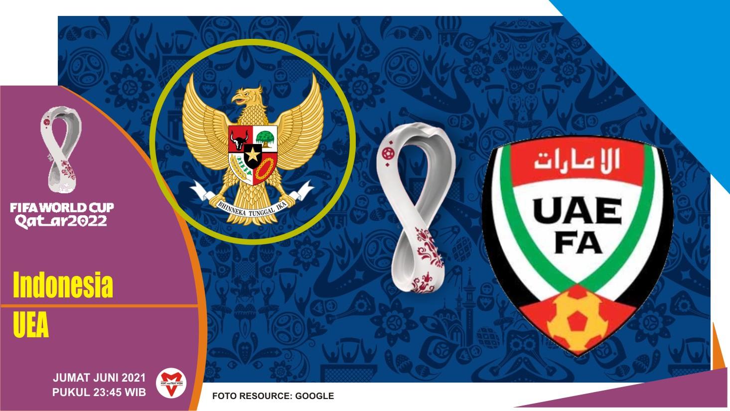 Prediksi Indonesia vs UEA, Laga Kualifikasi Piala Dunia 11 Juni 2021
