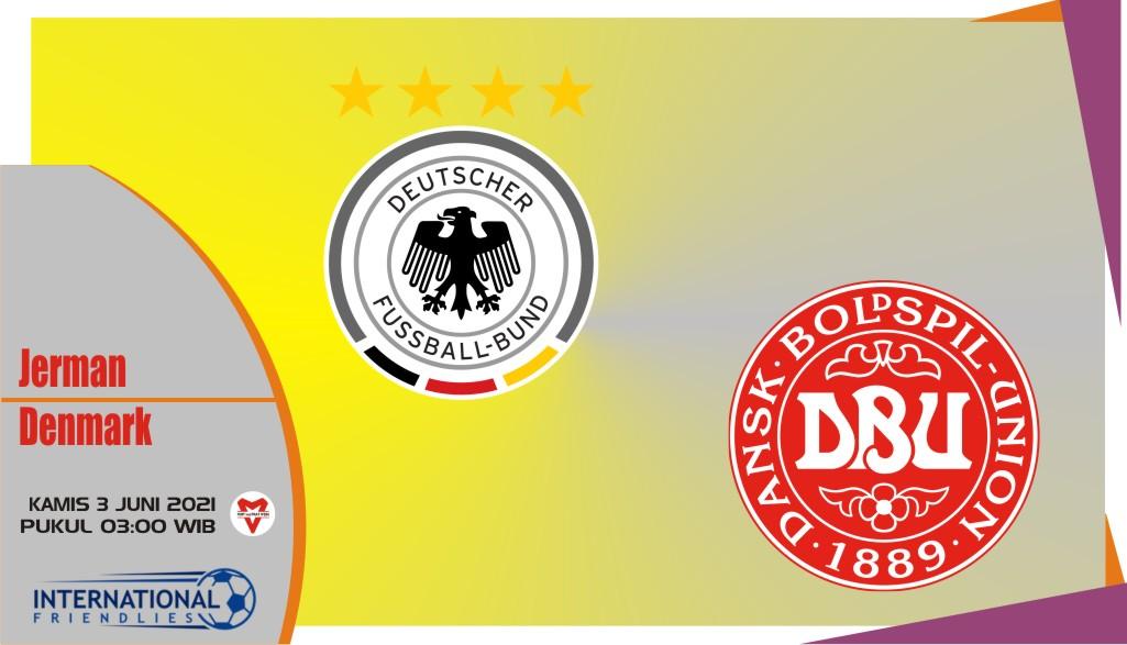 Jerman vs Denmark, Prediksi Laga Persahabatan 3 Juni 2021