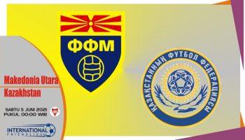 Prediksi Makedonia Utara vs Kazakhstan, Laga Persahabatan 5 Juni 2021
