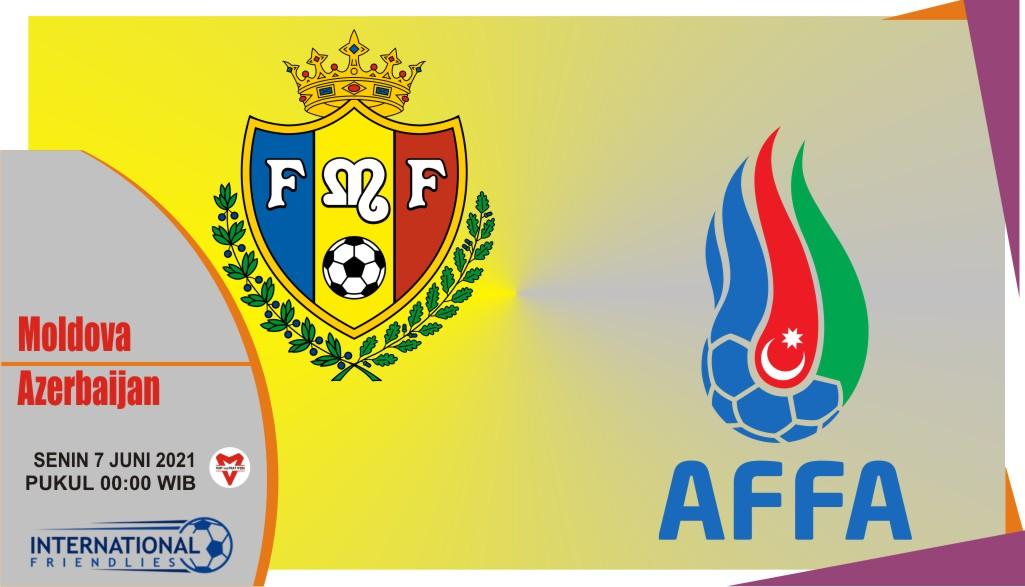 Prediksi Moldova vs Azerbaijan, Laga Persahabatan 7 Juni 2021