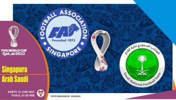 Prediksi Singapura vs Arab Saudi, Laga Kualifikasi Piala Dunia 12 Juni 2021