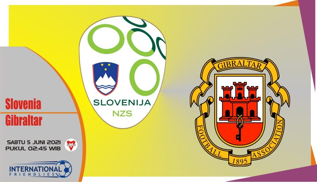 Prediksi Slovenia vs Gibraltar, Laga Persahabatan 5 Juni 2021