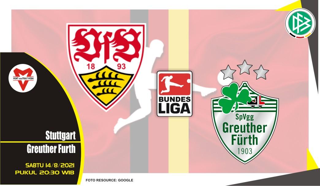 Prediksi Stuttgart vs Greuther Furth - Liga Jerman 14 Agustus 2021