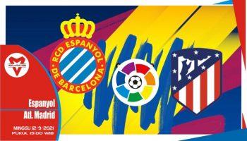 Prediksi Espanyol vs Atletico Madrid - La Liga Spanyol 12 September 2021