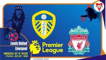 Prediksi Leeds United vs Liverpool - Liga Inggris 12 September 2021
