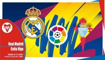 Prediksi Real Madrid vs Celta Vigo - La Liga Spanyol 13 September 2021